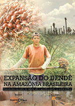 """Capa do relatório """"Expansão do Dendê na Amazônia Brasileira"""""""