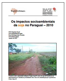 Os impactos socioambientais da soja no Paraguai – 2010