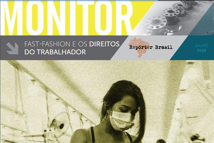 Terceiro número do Monitor, publicação da Repórter Brasil, aborda o setor têxtil. Foto: Reprodução